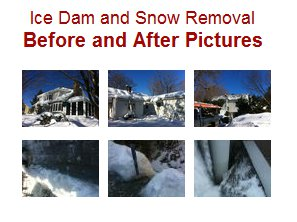 Ice Dam and Snow Removal Before and After Pictures.